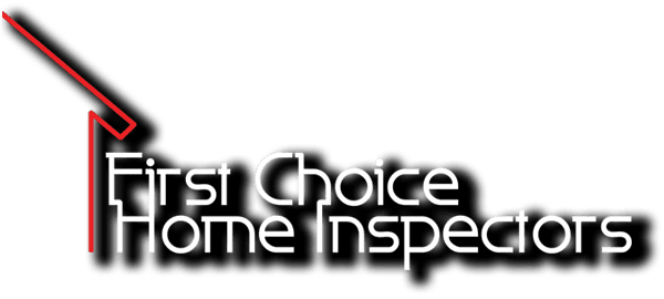 First Choice Home Inspectors LLC